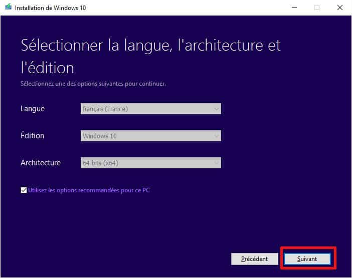 Sélection langue, édition et architecture Windows 10