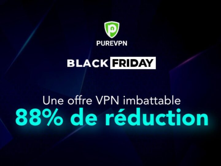 Promotion PureVPN pour le Black Friday / Cyber Monday